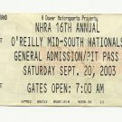 2003 NHRA 16th ANNUAL O'REILLY MID-SOUTH  RACE PIT PASS TICKET - SEPT 20 # D 62