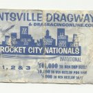 HUNTSVILLE DRAGWAY ROCKET CITY NTLS DRAG RACING TICKET STUB - JULY 1 2 3  # D 66