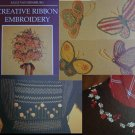 Creative Ribbon Embroidery craft book patterns for flowers butterflies and more