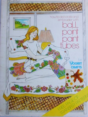 Vogart craft booklet Decorate and Embroider with Ball Point Paint Tubes vintage 1976 transfers