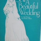 Sew a Beautiful Wedding sewing book Gail Brown Karen Dillon