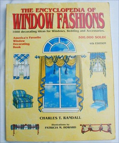 Encyclopedia of Window Fashions 4th edition by Randall 1000 ideas for windows