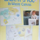 Leisure Arts 544 Baby It's you in Waste Canvas cross stitch patterns