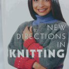 New Directions in Knitting patterns House of White Birches book