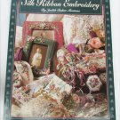 Art of Silk Ribbon Embroidery book Judith Baker Montano many designs