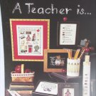 Leisure Arts 612 A Teacher is... cross stitch leaflet school house ruler plus