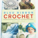 Blue Ribbon Crochet afghans doilies sweaters House of White Birches book