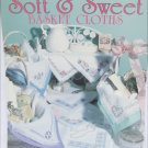 Leisure Arts 2173 Soft & Sweet Basket Cloths cross stitch leaflet