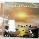 Peter Makena Heart of Kindness CD sealed new