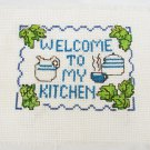 Finished cross stitch Welcome to my Kitchen small 4 1/4 x 5 3/4 inches stitch area