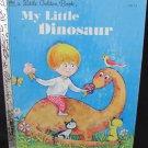 1971 My Little Dinosaur Golden Book by Ilse Margaret Vogel
