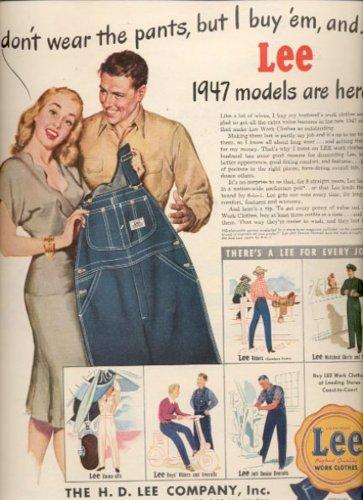 April 21, 1947   The H. D. Lee Company, Inc.  - Lee work clothes ad (#6193)