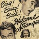 "1947  ""Welcome Stranger "" movie ad (#459)"