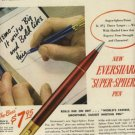 1947 Eversharp Pen ad (#805)