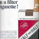 1964 Half and Half pipe tobacco in a filter cigarette   ad (# 4509)