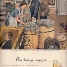 April 7, 1947    Beer belongs...enjoy it    ad  (#6414)