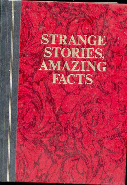 Strange Stories, Amazing Facts- Reader's Digest- HB