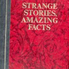 Strange Stories, Amazing Facts- Reader's Digest- HB