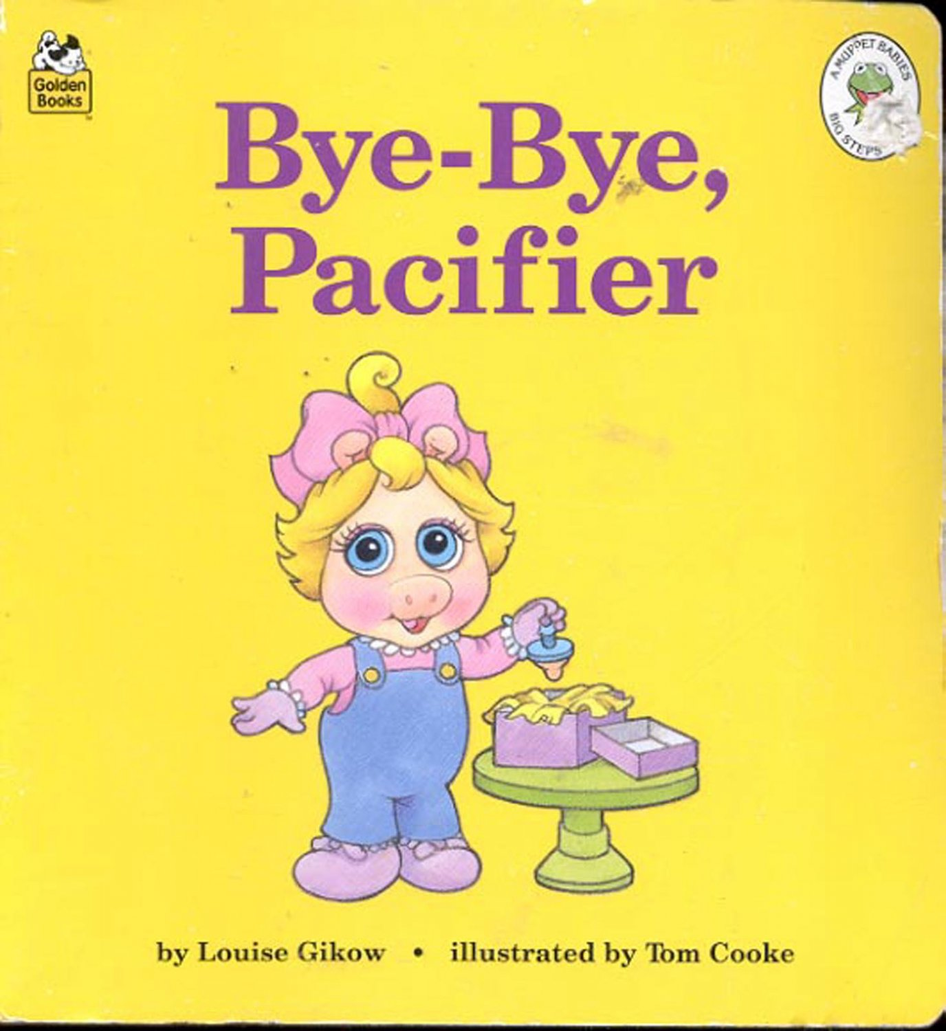 Bye-Bye, Pacifier by Louise Gikow- hb