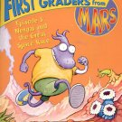 First Graders from Mars- Episode 3:Nergal and the Great Space Race-  softcover