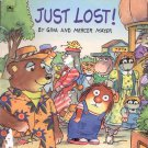 Just Lost! by Gina and Mercer Mayer- pb
