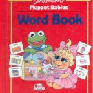 Jim Henson's Muppet Babies- Word Book- HB