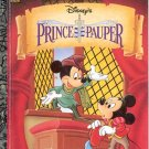 Disney's The Prince and the Pauper- little golden book- hb