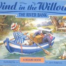 Wind in the Willows- The River Bank- a board book