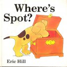 Where's Spot? by Eric Hill- hb