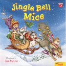 Jingle Bell Mice -illustrated by Lisa McCue - pb