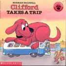 Clifford Takes a Trip by Norman Bridwell- softcover