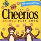 The Cheerios Animal Play Book. by Lee Wade