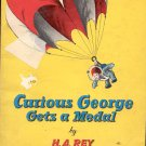 Curious George Gets a Medal by H. A. Rey