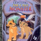 Disneys' The Lion King- The  Cave Monster - a little  golden book -hb