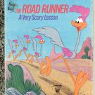 Beep Beep The Road Runner a very scary lesson- little golden book- hb