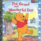 Pooh- The Grand and Wonderful Day- Little golden Book- hb