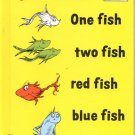 One Fish two fish red fish blue fish by Dr. Seuss- HB