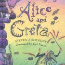 Alice and Greta by Steven J. Simmons- HB