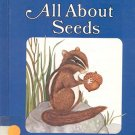 Now I know All About Seeds by Susan Kuchalla- HB