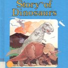 Now I Know Story of Dinosaurs- by David Eastman- HB