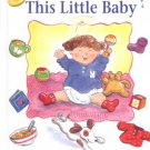 This Little Baby by Julia Nash- HB
