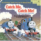 Catch Me, Catch Me! by W. Awdry (1990)