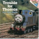 Trouble for Thomas and Other Stories - Rev. W. Awdry