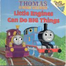 Little Engines Can Do Big Things by Britt Allcroft .