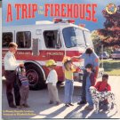 A Trip to the Firehouse by Wendy Cheyette Lewison. pb