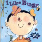I Like Bugs by Margaret Wise Brown (1999)- Softcover