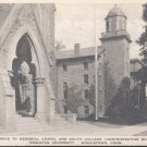 Entrance to Memorial Chapel and South College, Middletown , Conn..   Postcard  (#199)