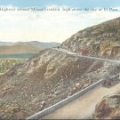 Scenic highway around Mount Franklin- El Paso, Texas   Postcard #2 (#313)