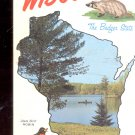 Greetings from Wisconsin The Badger State  Postcard  (# 572)