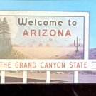 Welcome to Arizona- The Grand Canyon State     Postcard- (# 650)